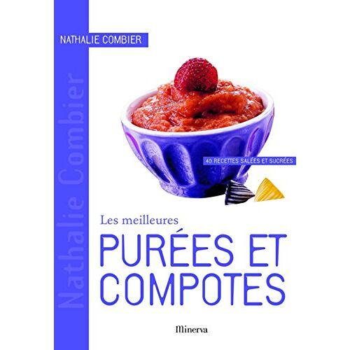 Nathalie Combier - Les Meilleurs...: Purees ET Compotes - Preis vom 17.04.2021 04:51:59 h