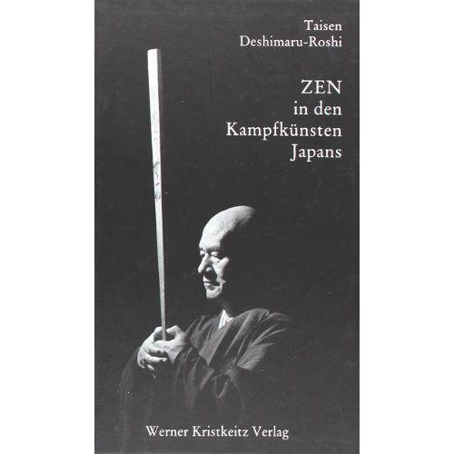 Taisen Deshimaru-Roshi - Zen in den Kampfkünsten Japans - Preis vom 13.05.2021 04:51:36 h