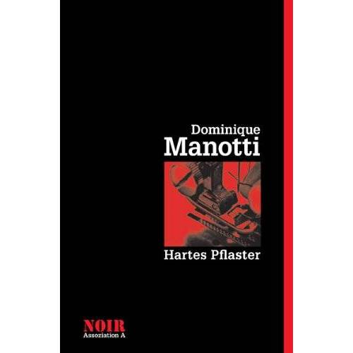 Dominique Manotti - Hartes Pflaster - Preis vom 21.01.2021 06:07:38 h