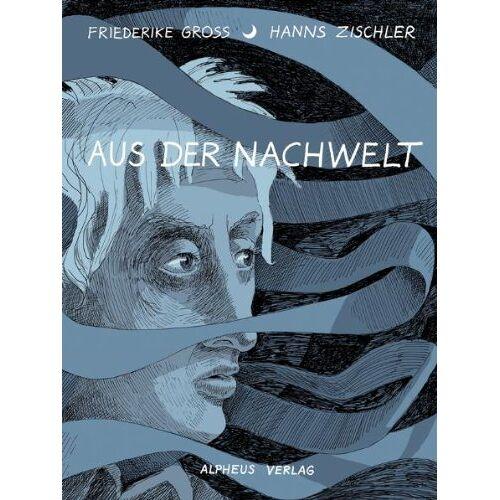 Hanns Zischler - Aus der Nachwelt - Preis vom 06.05.2021 04:54:26 h