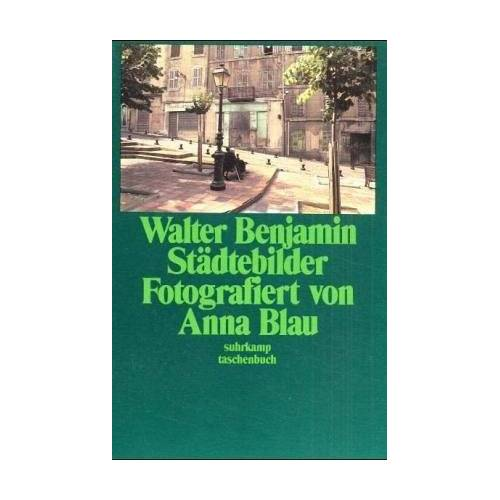 Walter Benjamin - Städtebilder - Preis vom 22.02.2021 05:57:04 h