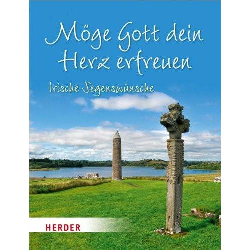 - Möge Gott dein Herz erfreuen: Irische Segenswünsche - Preis vom 19.01.2020 06:04:52 h