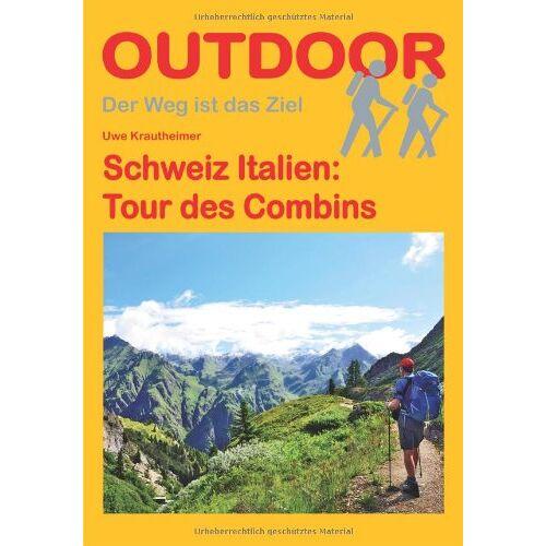 Uwe Krautheimer - Schweiz Italien: Tour des Combins - Preis vom 20.10.2020 04:55:35 h