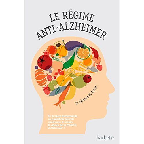 - Le régime anti-Alzheimer - Preis vom 20.04.2021 04:49:58 h