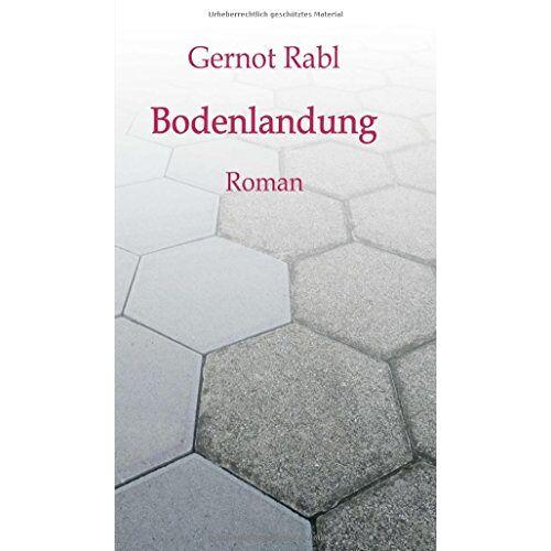 Gernot Rabl - Bodenlandung - Preis vom 17.04.2021 04:51:59 h