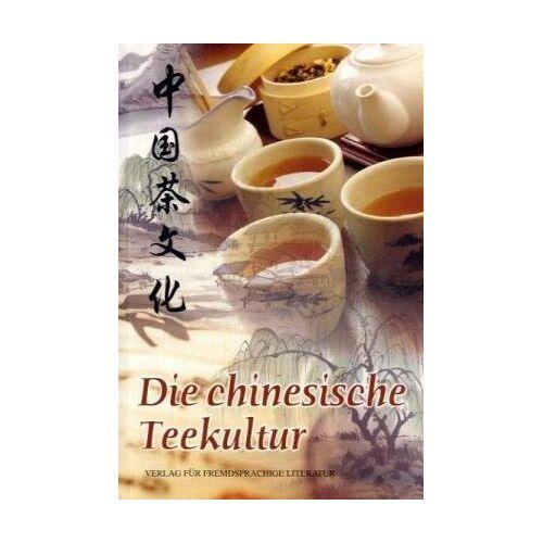 Ling Wang - Die chinesische Teekultur - Preis vom 15.04.2021 04:51:42 h