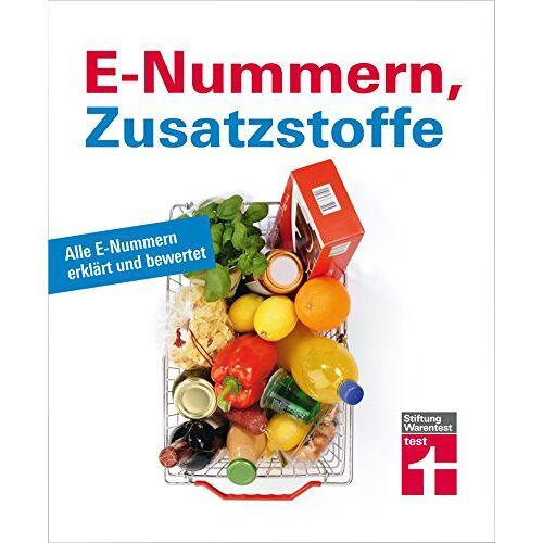 Dorothée Hahne - E-Nummern, Zusatzstoffe: Alle E-Nummern erklärt und bewertet - Preis vom 16.05.2021 04:43:40 h