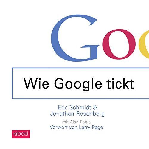 Eric Schmidt - Wie Google tickt - How Google Works - Preis vom 21.01.2021 06:07:38 h