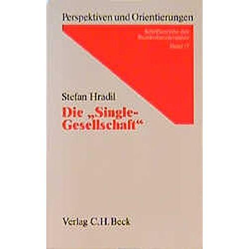 Stefan Hradil - Die Single-Gesellschaft - Preis vom 09.04.2021 04:50:04 h