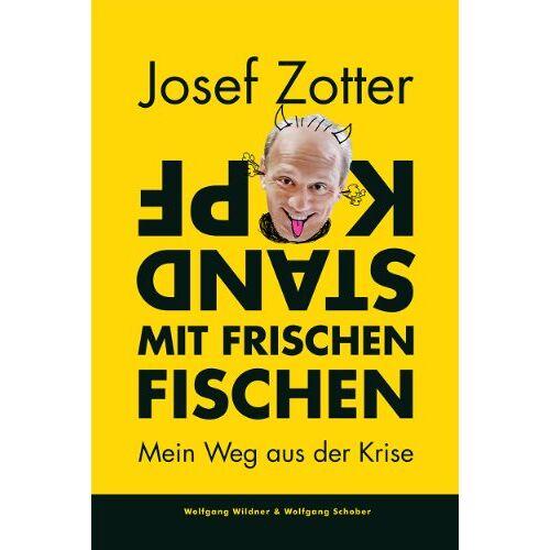 Josef Zotter - Kopfstand mit frischen Fischen - Preis vom 20.11.2019 05:58:49 h