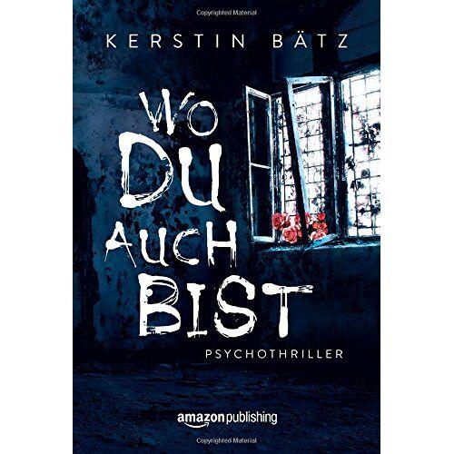 Kerstin Bätz - Wo du auch bist - Preis vom 16.01.2021 06:04:45 h