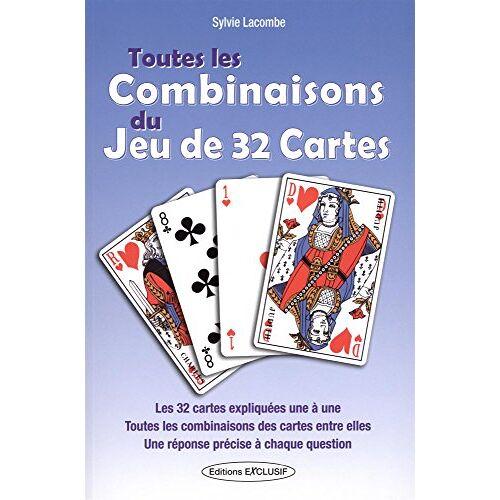 - Toutes les combinaisons du jeu de 32 cartes : Les 992 combinaisons possibles - Preis vom 09.04.2021 04:50:04 h
