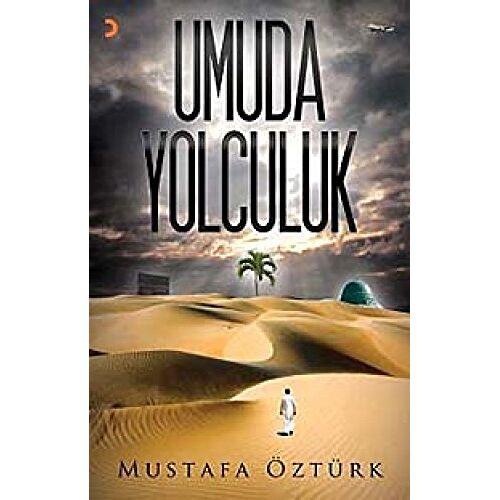Mustafa Öztürk - Umuda Yolculuk - Preis vom 20.10.2020 04:55:35 h