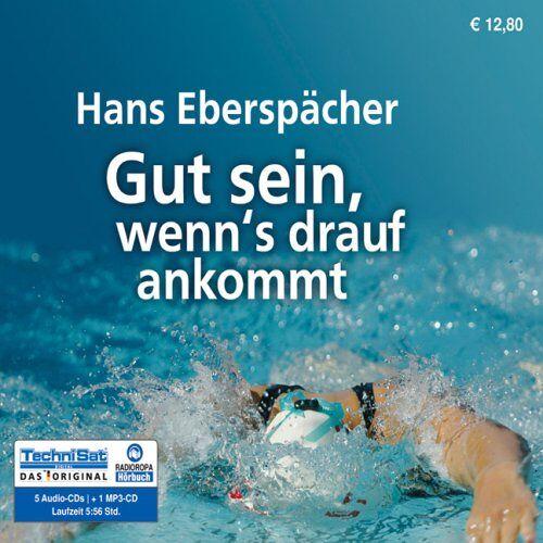 Hans Eberspächer - Gut sein, wenn's drauf ankommt - Preis vom 15.04.2021 04:51:42 h