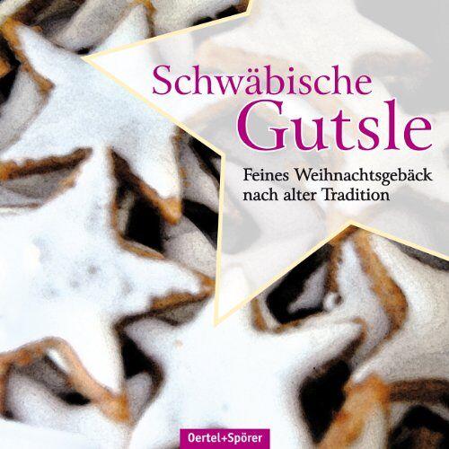 Heike Krüger - Bredle & Gutsle: Feines Weihnachtsgebäck - Preis vom 06.09.2020 04:54:28 h
