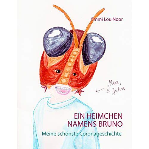 Noor, Emmi Lou - Ein Heimchen namens Bruno: Meine schönste Coronageschichte - Preis vom 19.04.2021 04:48:35 h
