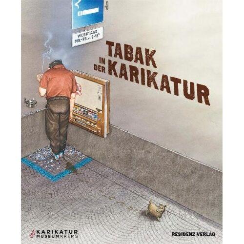 Pichler, Jutta M. - Tabak in der Karikatur - Preis vom 09.04.2021 04:50:04 h