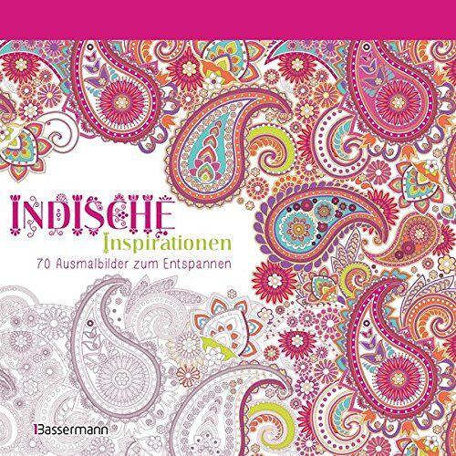 - Indische Inspirationen: 70 Ausmalbilder zum Entspannen. Ausmalbuch für Erwachsene. - Preis vom 08.05.2021 04:52:27 h