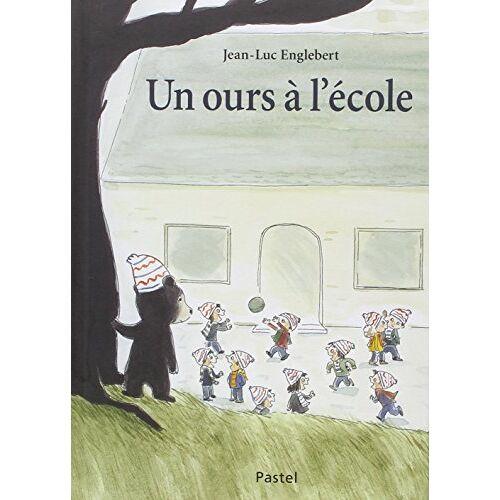 Jean-Luc Englebert - Un Ours a l Ecole - Preis vom 10.05.2021 04:48:42 h