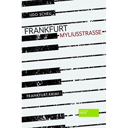 Udo Scheu - Frankfurt Myliusstraße: Frankfurt-Krimi - Preis vom 21.01.2020 05:59:58 h
