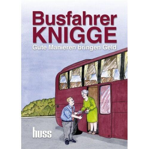 Brummet - Busfahrer-Knigge: Gute Manieren bringen Geld - Preis vom 12.04.2021 04:50:28 h
