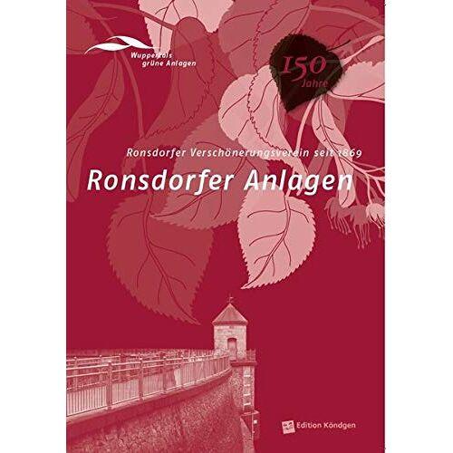 Antonia Dinnebier - Ronsdorfer Anlagen: Ronsdorfer Verschönerungsverein seit 1869 (Wuppertals grüne Anlagen) - Preis vom 20.10.2020 04:55:35 h