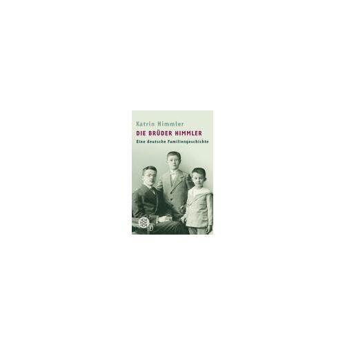Katrin Himmler - Die Brüder Himmler: Eine deutsche Familiengeschichte - Preis vom 20.10.2020 04:55:35 h