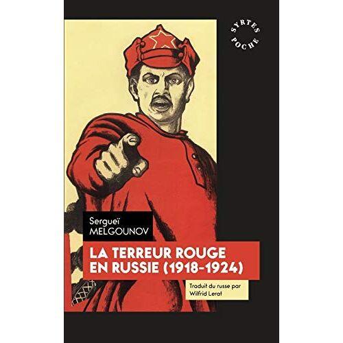 - La terreur rouge en Russie : 1918-1924 - Preis vom 19.10.2020 04:51:53 h
