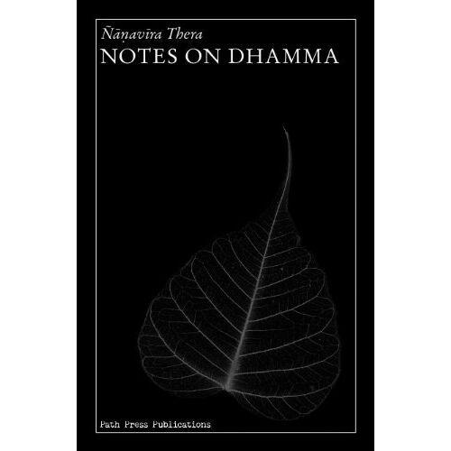 Nanavira Thera - Notes on Dhamma - Preis vom 20.10.2020 04:55:35 h