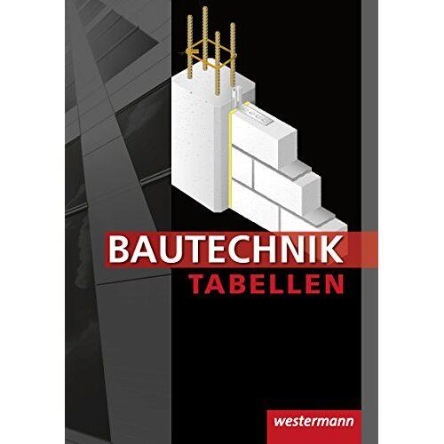 Johannes Wolff - Bautechnik Tabellen: Tabellenbuch - Preis vom 05.05.2021 04:54:13 h