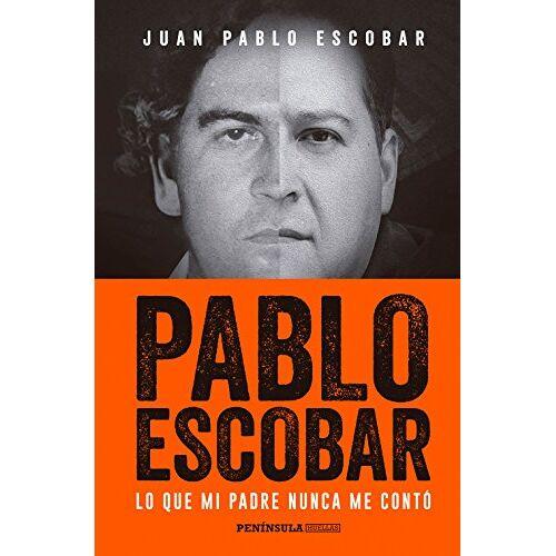 Escobar, Juan Pablo - Pablo Escobar: Lo que mi padre nunca me contó (HUELLAS) - Preis vom 19.01.2021 06:03:31 h