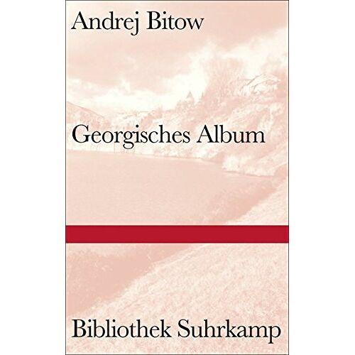 Andrej Bitow - Georgisches Album (Bibliothek Suhrkamp) - Preis vom 05.05.2021 04:54:13 h