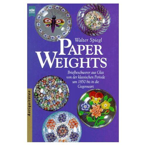 Walter Spiegl - Paperweights - Briefbeschwerer aus Glas von der klassischen Periode um 1850 bis in die Gegenwart - Preis vom 28.10.2020 05:53:24 h