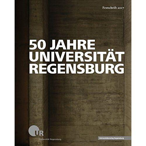Universität Regensburg - 50 Jahre Universität Regensburg - Preis vom 10.04.2021 04:53:14 h