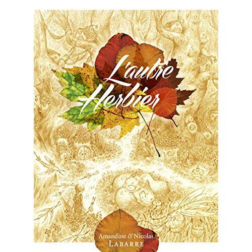 Nicolas Labarre - L'autre herbier - Preis vom 24.01.2021 06:07:55 h