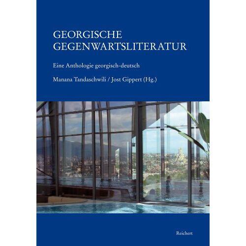 Manana Tandaschwili - Georgische Gegenwartsliteratur: Eine Anthologie georgisch-deutsch - Preis vom 15.05.2021 04:43:31 h