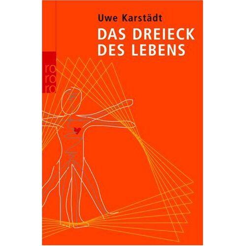 Uwe Karstädt - Das Dreieck des Lebens. - Preis vom 21.01.2020 05:59:58 h