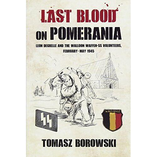 Tomasz Borowski - Borowski, T: Last Blood on Pomerania - Preis vom 13.05.2021 04:51:36 h