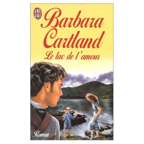 Barbara Cartland - Le lac de l'amour (Barbara Cartlan) - Preis vom 21.04.2021 04:48:01 h