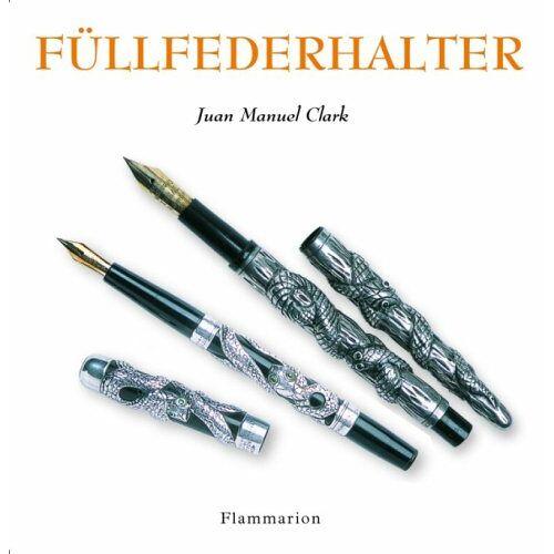 Juan-Manuel Clark - Füllfederhalter - Preis vom 06.07.2020 05:02:03 h