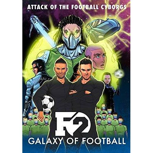 The F2 - F2: Galaxy of Football: Attack of the Football Cyborgs (THE FOOTBALL BOOK OF THE YEAR!) - Preis vom 07.07.2020 05:03:36 h