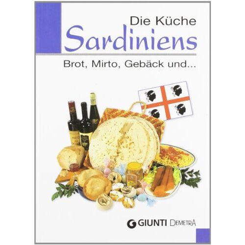 - Die Küche Sardiniens. Brot, Mirto, Gebäck und... - Preis vom 19.04.2021 04:48:35 h