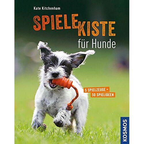 Kate Kitchenham - Spielekiste für Hunde: 5 Spielzeuge - 50 Spielideen - Preis vom 27.02.2021 06:04:24 h