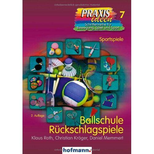 Klaus Roth - Ballschule Rückschlagspiele - Preis vom 13.05.2021 04:51:36 h