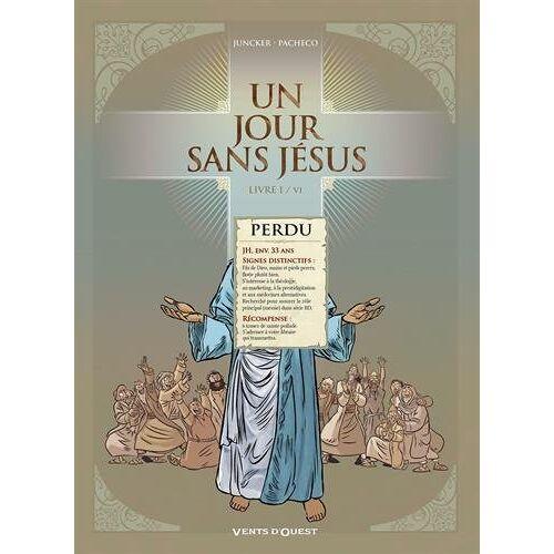 Nicolas Juncker - Un jour sans Jésus - Tome 01 - Preis vom 25.01.2021 05:57:21 h