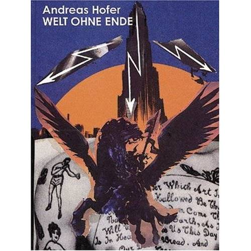 Andreas Hofer - Andreas Hofer. Welt ohne Ende - Preis vom 20.10.2020 04:55:35 h