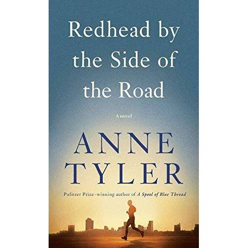 Anne Tyler - Redhead by the Side of the Road: A novel - Preis vom 28.02.2021 06:03:40 h