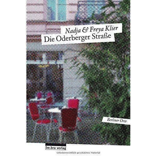 Freya Klier - Die Oderberger Straße - Preis vom 07.03.2021 06:00:26 h