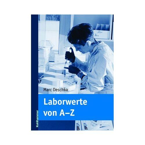 Marc Deschka - Laborwerte von A - Z - Preis vom 05.10.2020 04:48:24 h