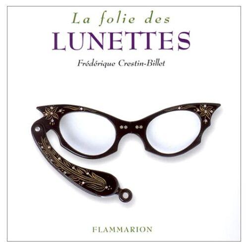Frédérique Crestin-Billet - La Folie des lunettes - Preis vom 12.04.2021 04:50:28 h